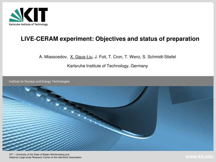 LIVE‐CERAM experiment: Objectives and status of preparation