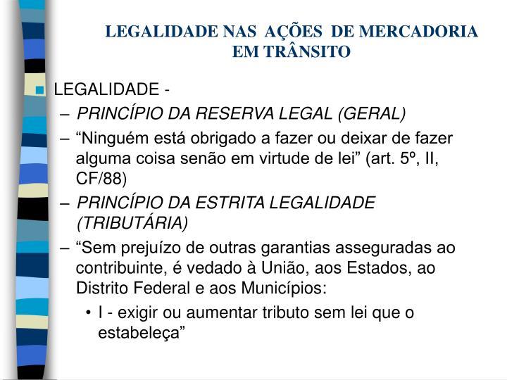 LEGALIDADE NAS  AÇÕES  DE MERCADORIA