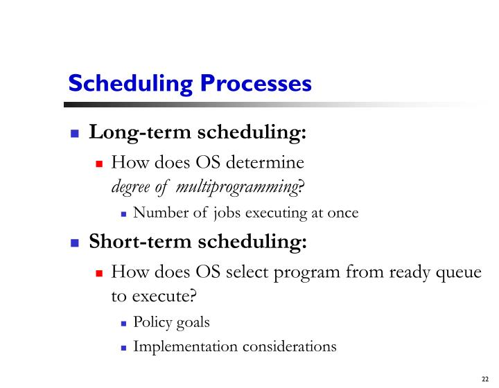 Scheduling Processes