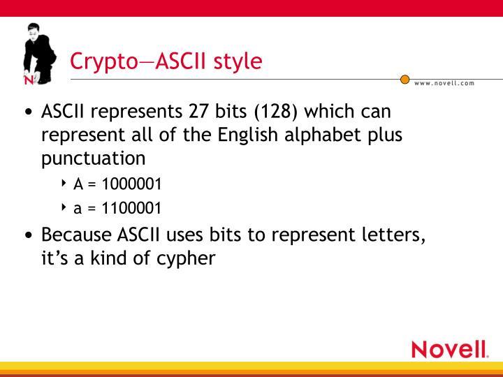 Crypto—ASCII style