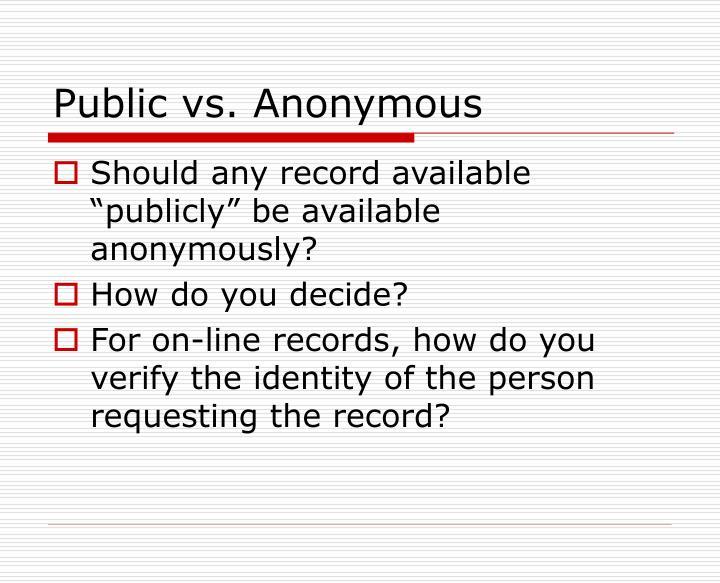 Public vs. Anonymous