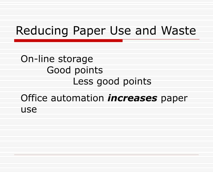 Reducing Paper Use and Waste