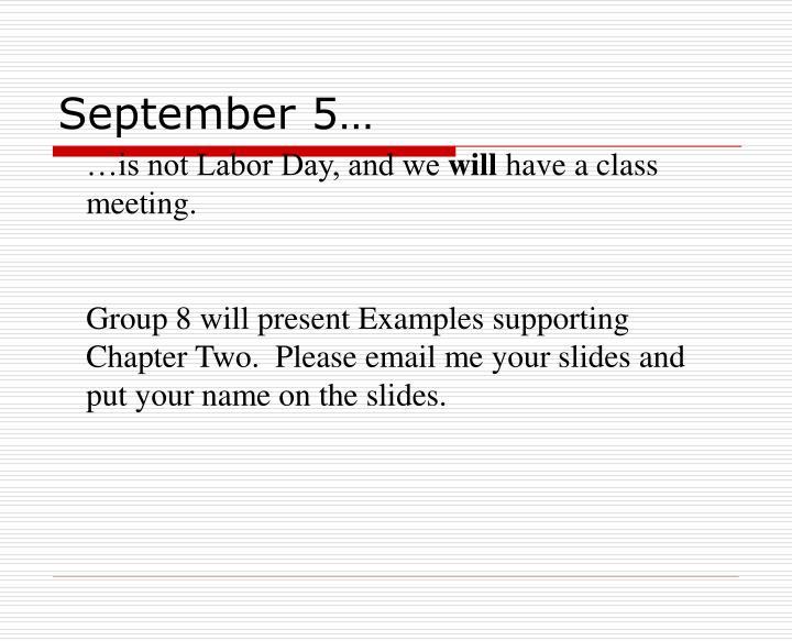 September 5…