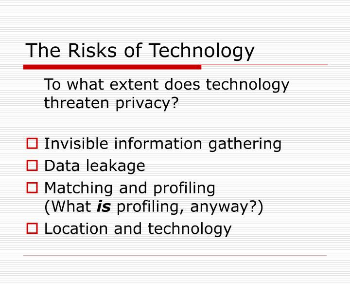 The Risks of Technology