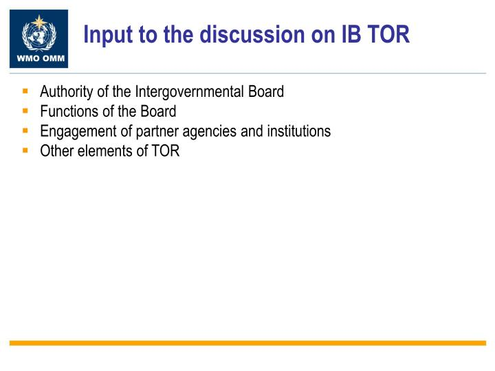 Input to the discussion on IB TOR