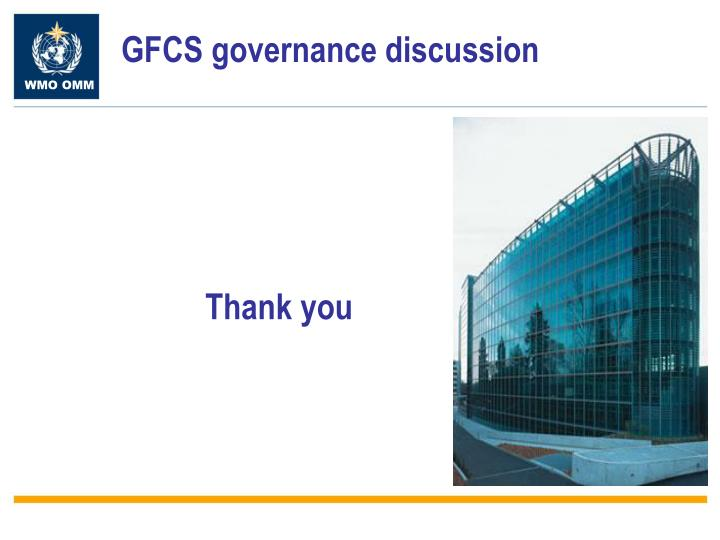 GFCS governance discussion