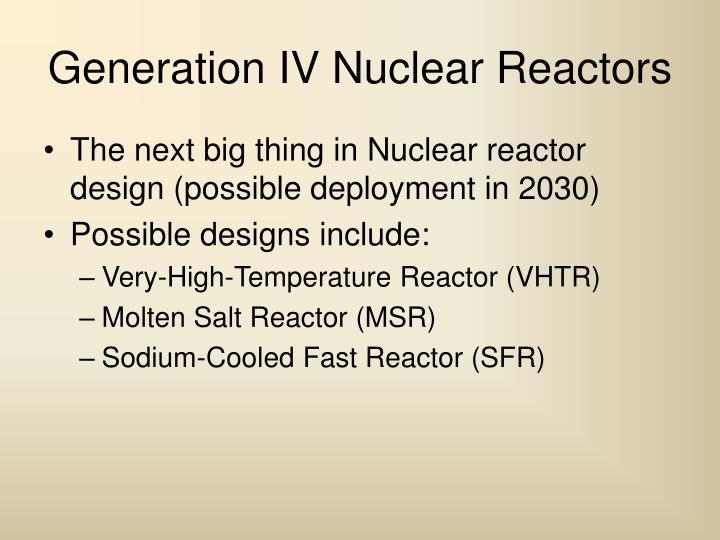 Generation IV Nuclear Reactors