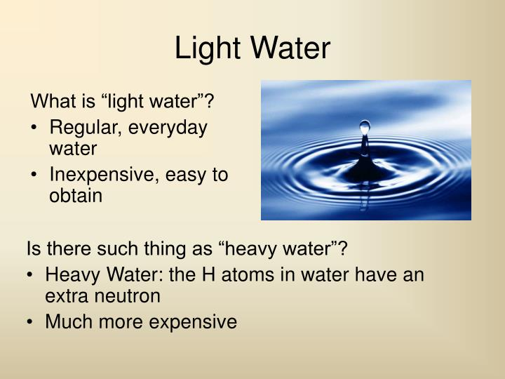 "What is ""light water""?"