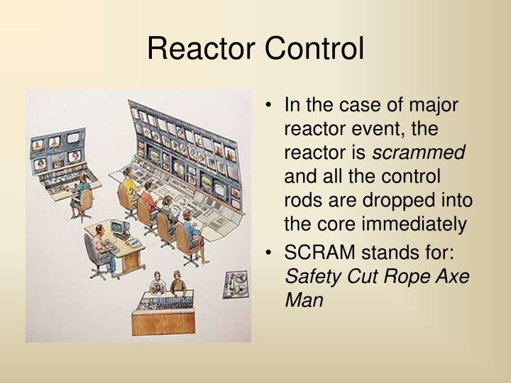 Reactor Control