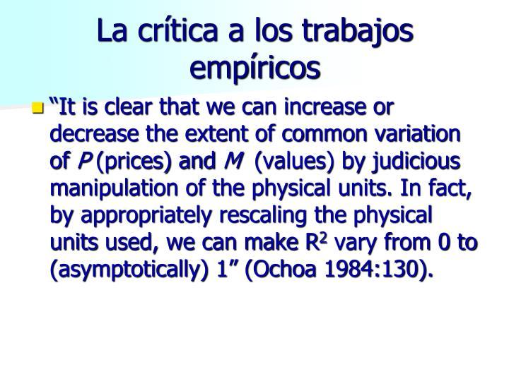 La crítica a los trabajos empíricos