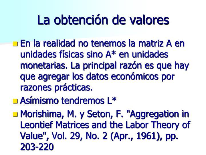 La obtención de valores