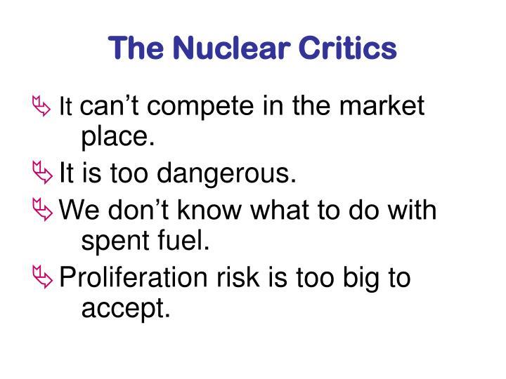 The Nuclear Critics