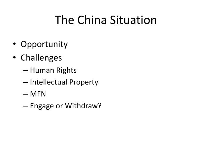 The China Situation