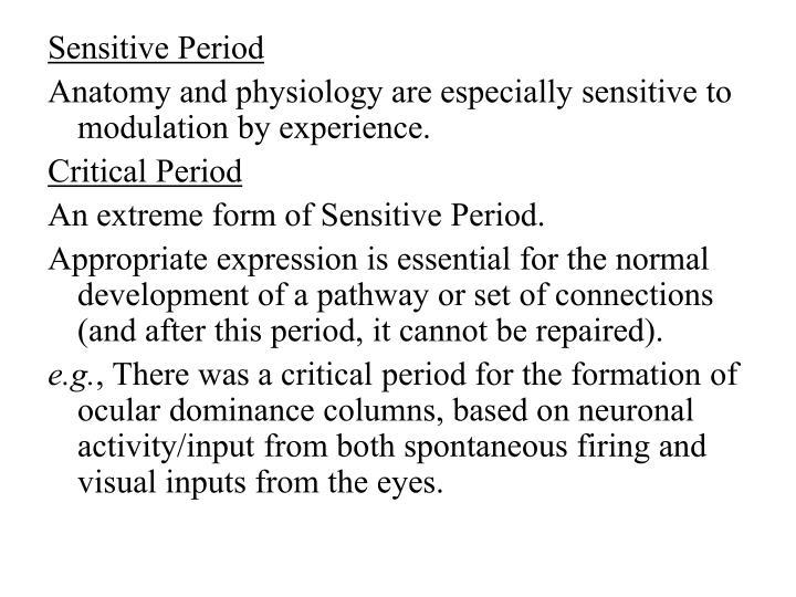 Sensitive Period