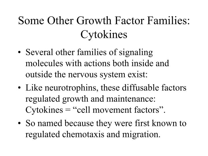 Some Other Growth Factor Families: Cytokines