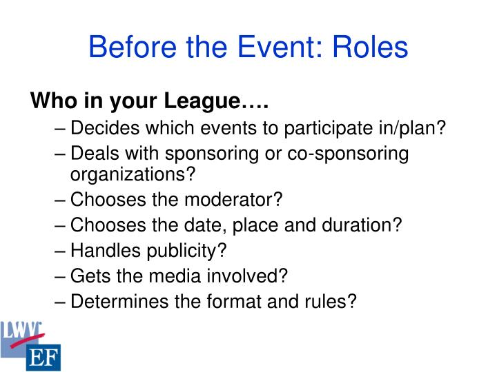 Before the Event: Roles