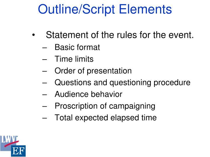Outline/Script Elements