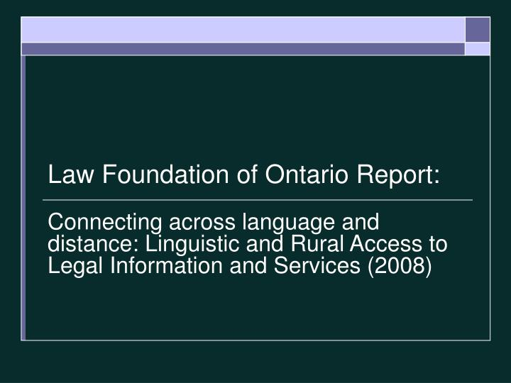 Law Foundation of Ontario Report: