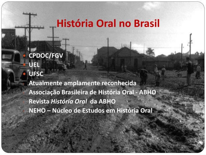 História Oral no Brasil