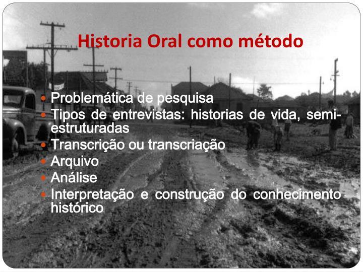 Historia Oral como método