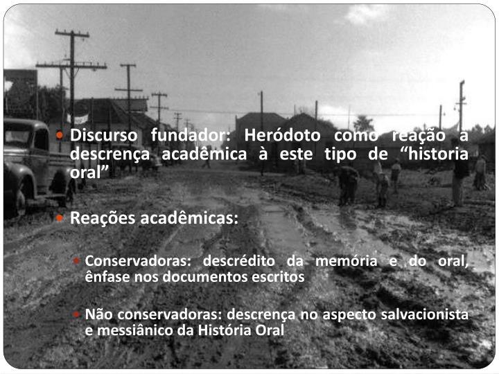 """Discurso fundador: Heródoto como reação à descrença acadêmica à este tipo de """"historia oral"""""""