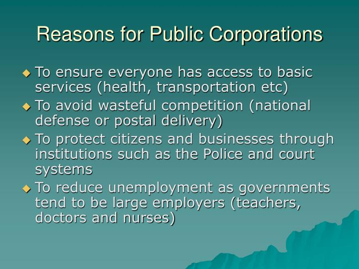 Reasons for Public Corporations