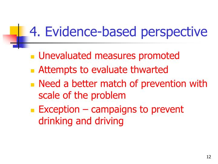 4. Evidence-based perspective