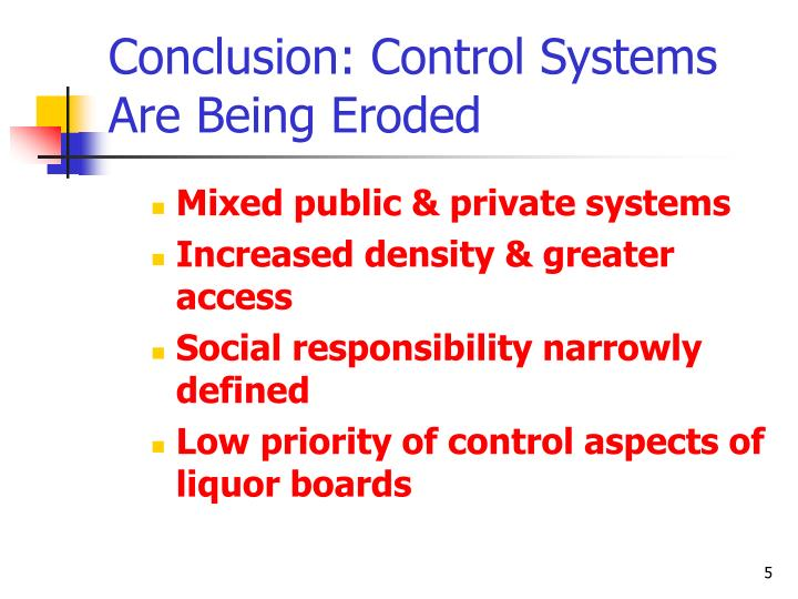 Conclusion: Control Systems Are Being Eroded