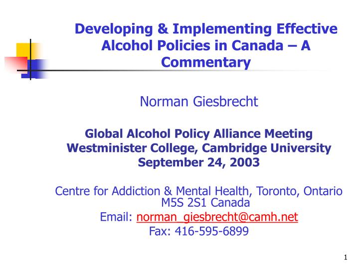 Developing implementing effective alcohol policies in canada a commentary