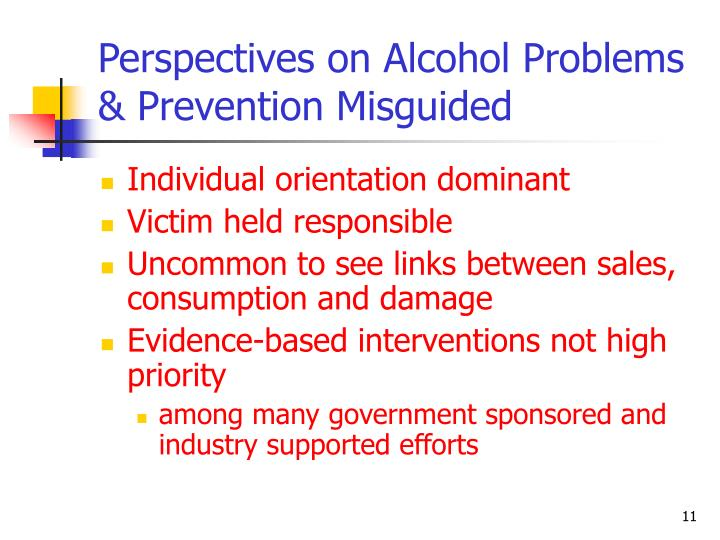 Perspectives on Alcohol Problems & Prevention Misguided