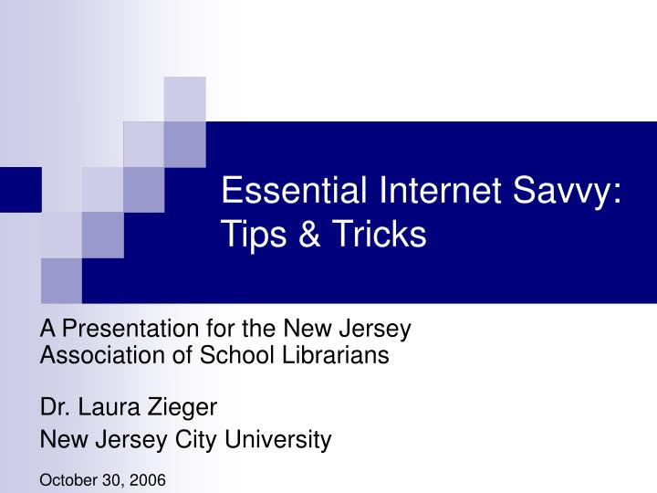 Essential internet savvy tips tricks