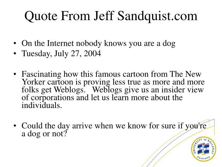 On the Internet nobody knows you are a dog