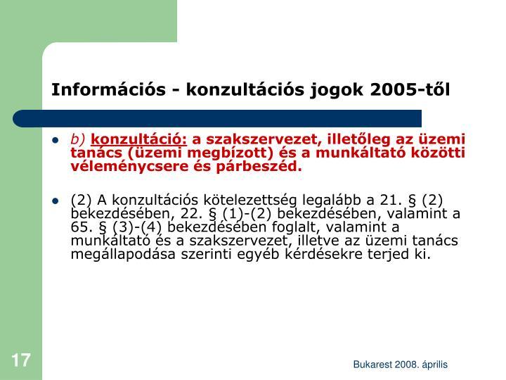Információs - konzultációs jogok 2005-től