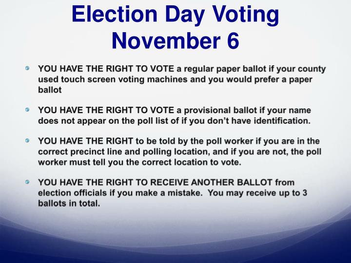 Election Day Voting November 6