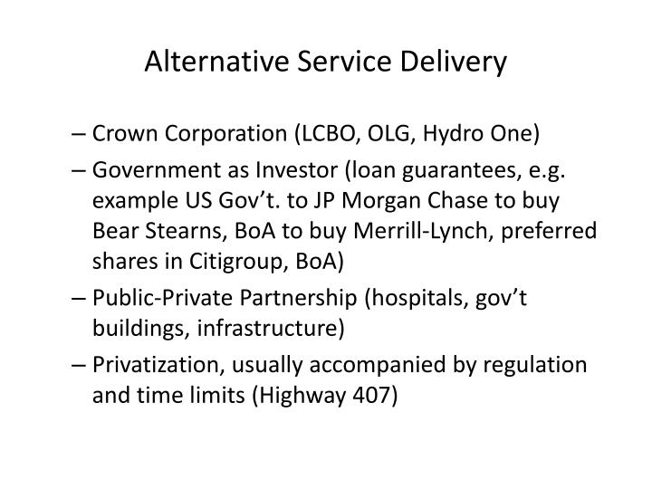 Alternative Service Delivery