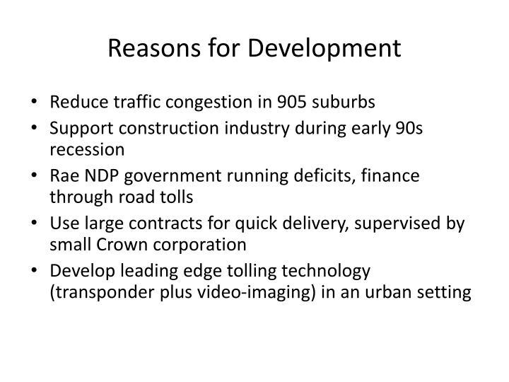 Reasons for Development
