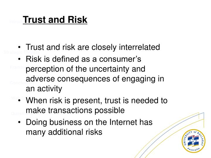 Trust and risk are closely interrelated