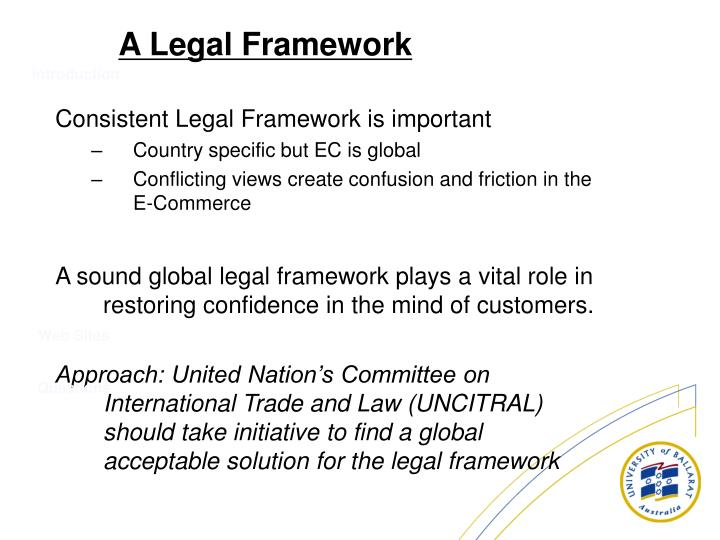 Consistent Legal Framework is important