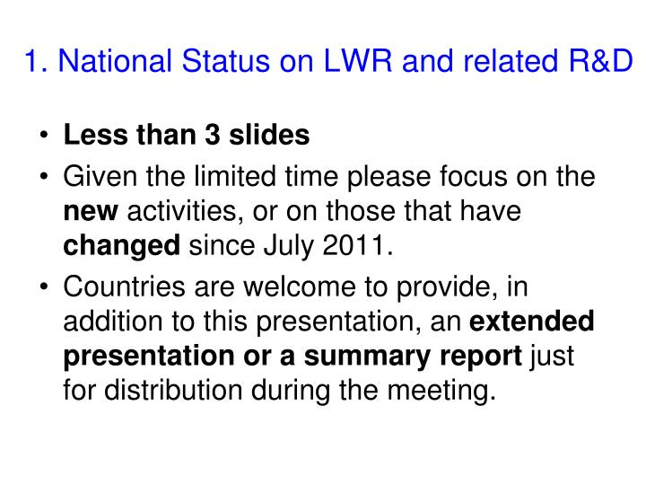 1. National Status on LWR and related R&D
