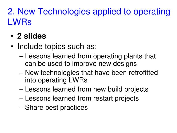 2. New Technologies applied to operating LWRs