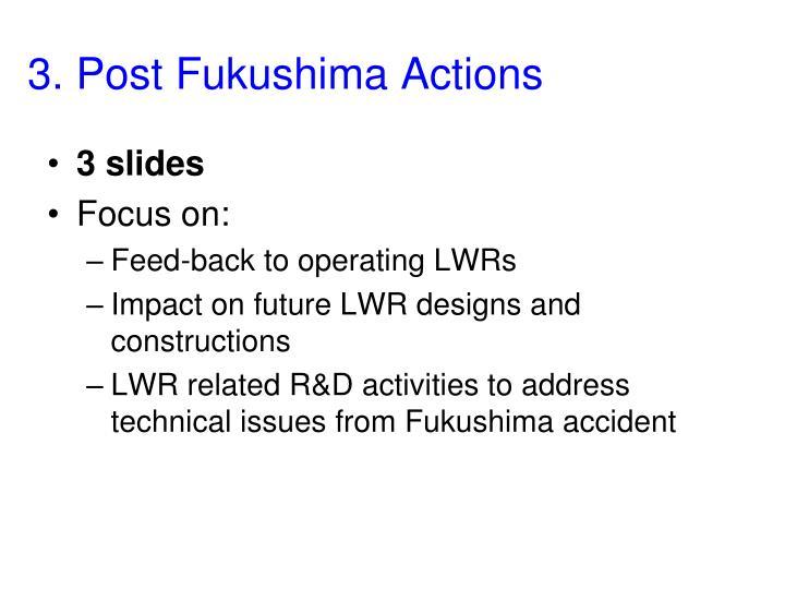 3. Post Fukushima Actions