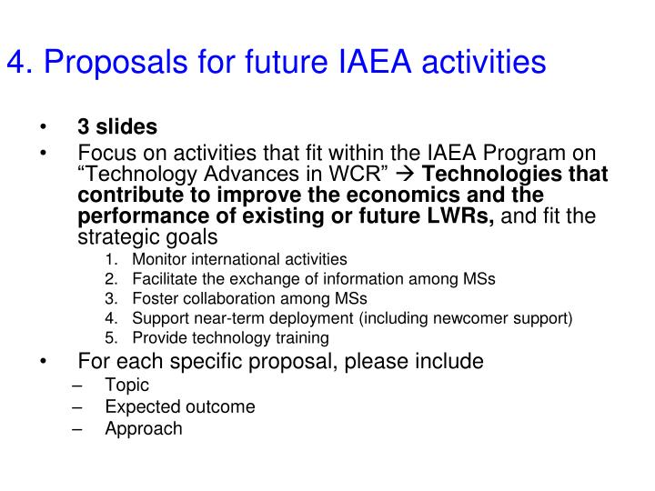 4. Proposals for future IAEA activities