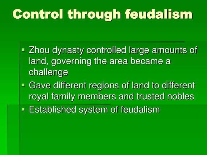 Control through feudalism