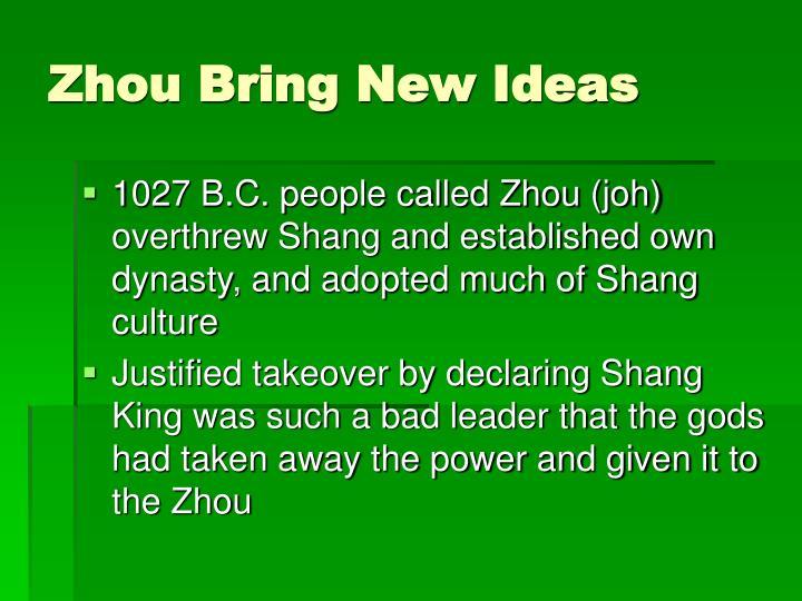 Zhou Bring New Ideas