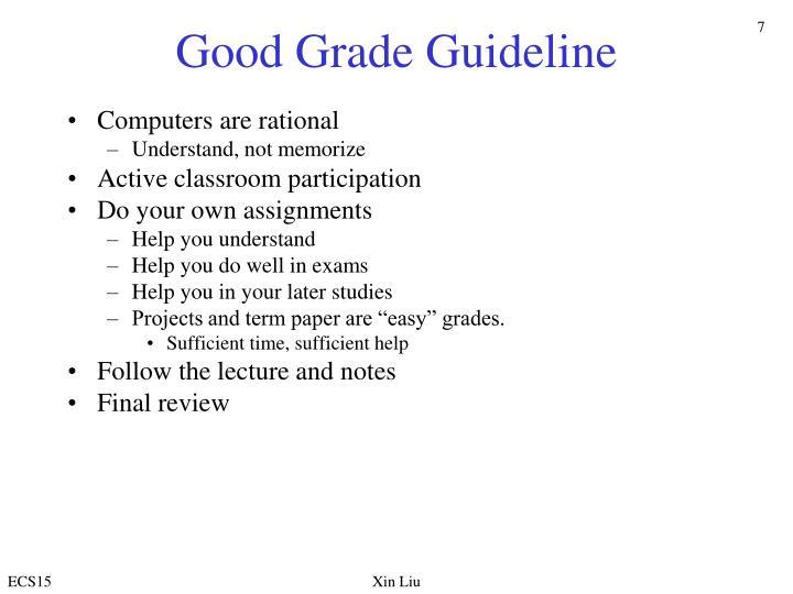 Good Grade Guideline