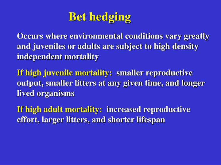 Bet hedging