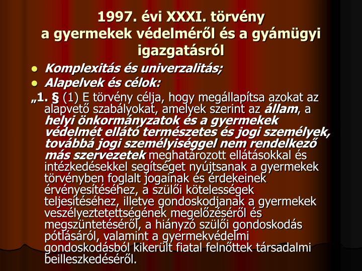 1997. vi XXXI. trvny