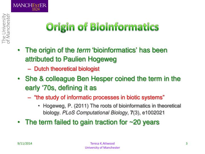 Origin of Bioinformatics