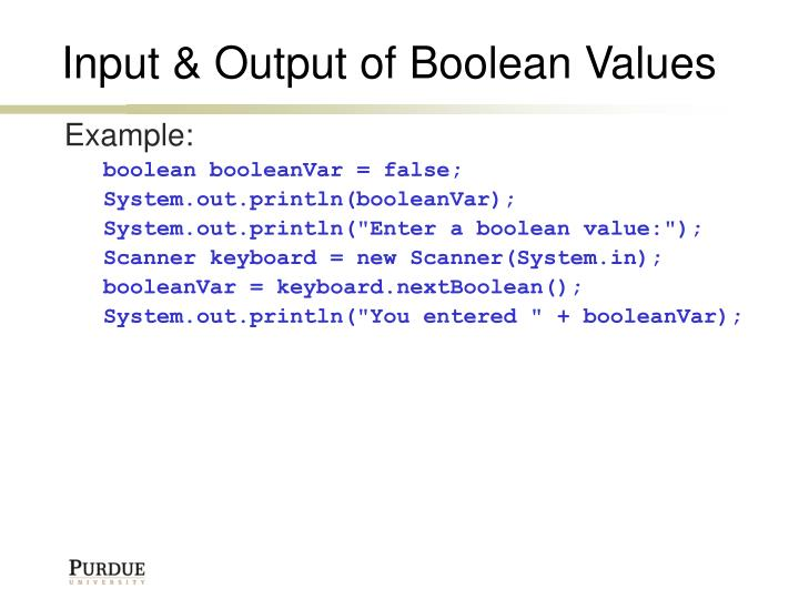 Input & Output of Boolean Values