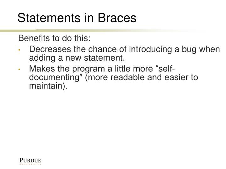 Statements in Braces